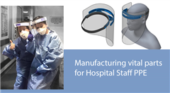 Manufacturing vital parts for Hospital Staff PPE