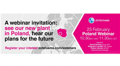 Zotefoams' new manufacturing plant in Poland is now in operation