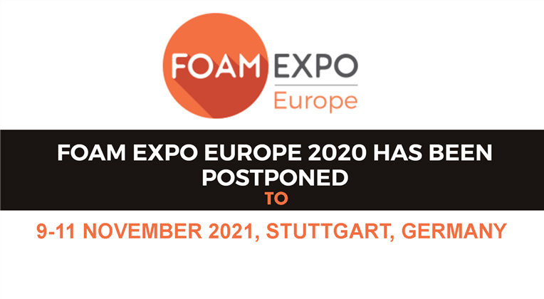 Foam Expo Europe 2020 has been postponed