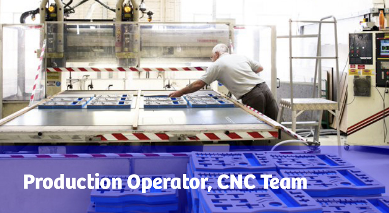 Job Vacancy - Production Operator, CNC Team