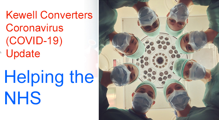Kewell Converters - Supporting Medical Products (Coronavirus Update 26th March)